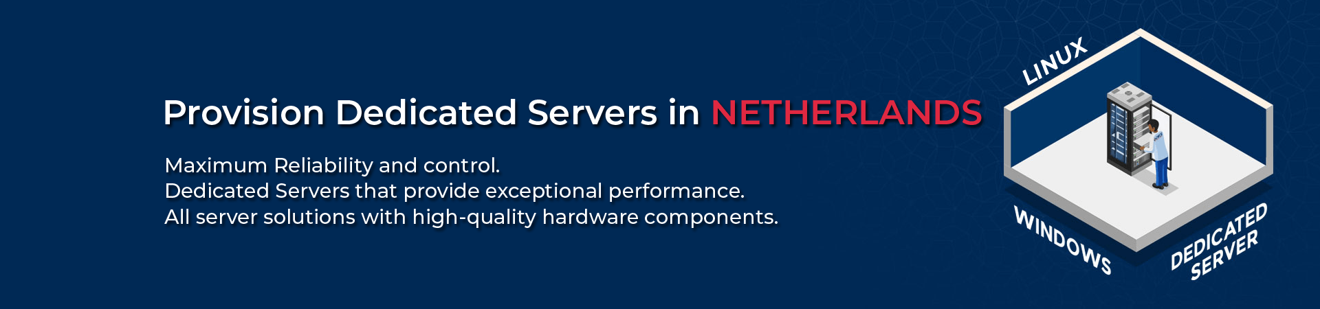 Dedicated Servers in NETHERLANDS